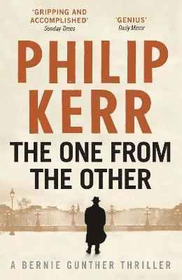 bokomslag One from the other - bernie gunther thriller 4