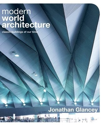 bokomslag Modern World Architecture