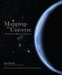 bokomslag Mapping the Universe: The Interactive History of Astronomy
