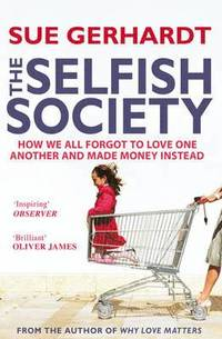 bokomslag The Selfish Society