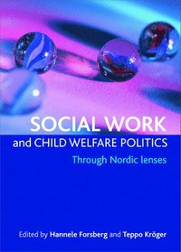 bokomslag Social work and child welfare politics