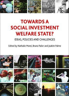 bokomslag Towards a social investment welfare state?: Ideas, policies and challenges
