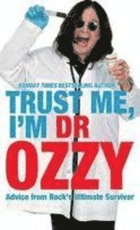 bokomslag Trust Me, I'm Dr Ozzy