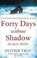 bokomslag Forty Days Without Shadow