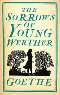 bokomslag The Sorrows of Young Werther