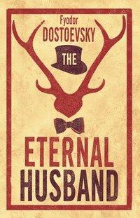 bokomslag The Eternal Husband: New Translation