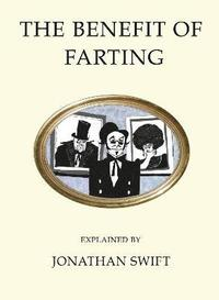 bokomslag The Benefit of Farting Explained