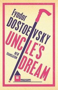 bokomslag Uncle's Dream: New Translation