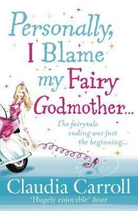 bokomslag Personally, I Blame My Fairy Godmother