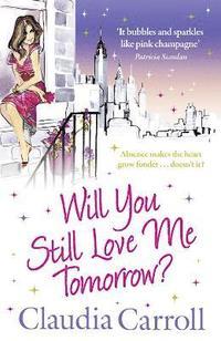 bokomslag Will You Still Love Me Tomorrow?