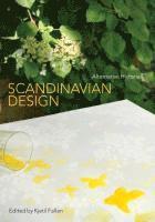 bokomslag Scandinavian Design: Alternative Histories