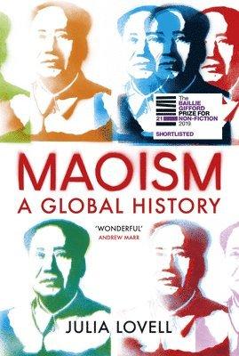 bokomslag Maoism: A Global History