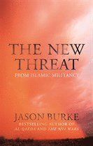 The New Threat: From Islamic Militancy