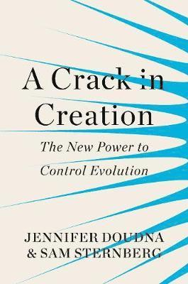 bokomslag A Crack in Creation: The New Power to Control Evolution