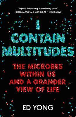 bokomslag I Contain Multitudes