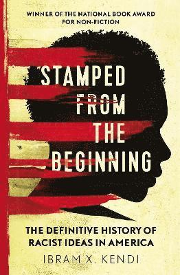 bokomslag Stamped from the beginning - the definitive history of racist ideas in amer