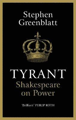 bokomslag Tyrant: Shakespeare On Power