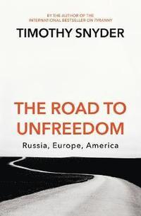 bokomslag The Road to Unfreedom
