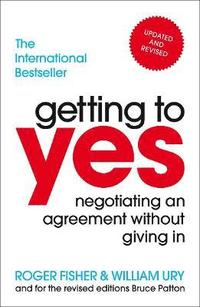 bokomslag Getting to Yes: Negotiating an agreement without giving in