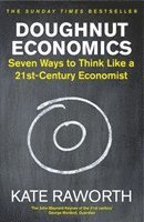 bokomslag Doughnut Economics: Seven Ways to Think Like a 21st-Century Economist