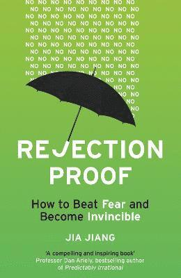 bokomslag Rejection proof - how to beat fear and become invincible