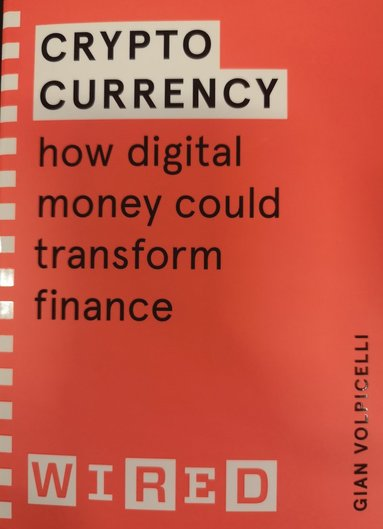 bokomslag Cryptocurrency (WIRED guides): How Digital Money Could Transform Finance