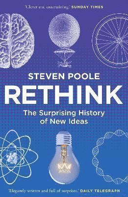 bokomslag Rethink - the surprising history of new ideas