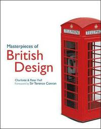 bokomslag Masterpieces of British Design