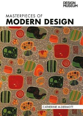 bokomslag Masterpieces of Modern Design