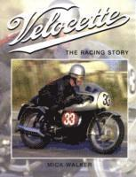 bokomslag Velocette: The Racing Story