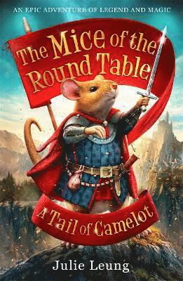 bokomslag Mice of the round table 1: a tail of camelot