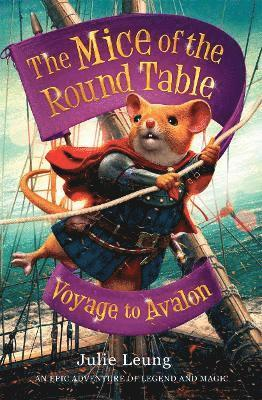 bokomslag The Mice of the Round Table 2: Voyage to Avalon