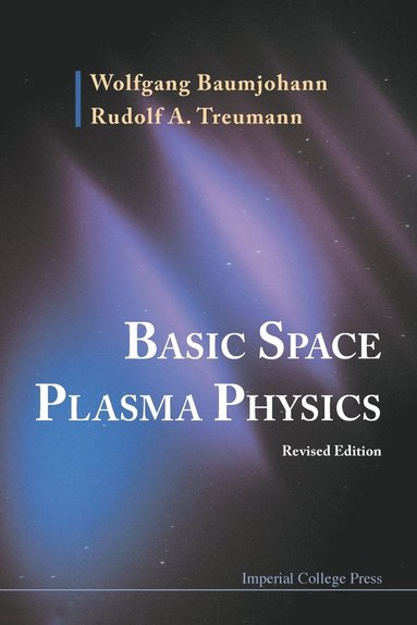 bokomslag Basic Space Plasma Physics