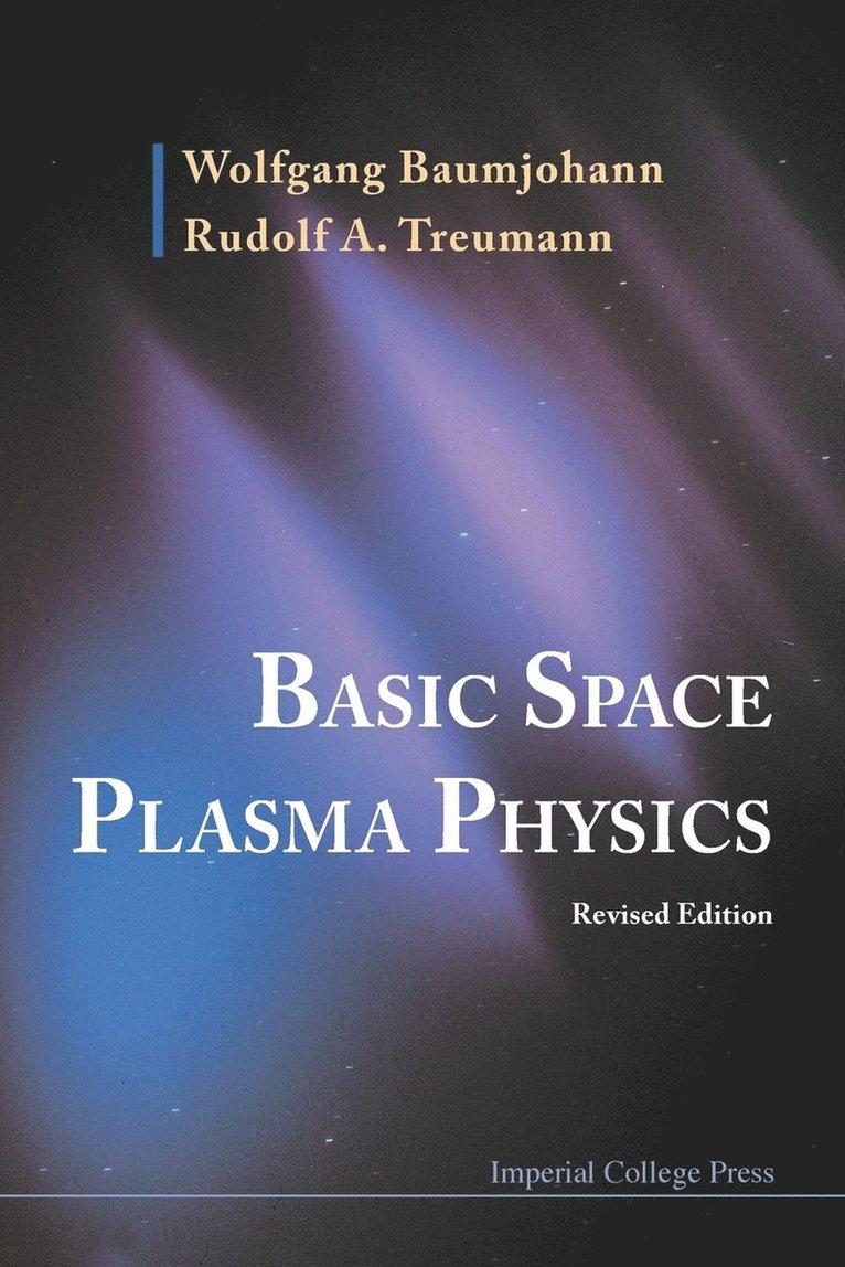 Basic Space Plasma Physics 1