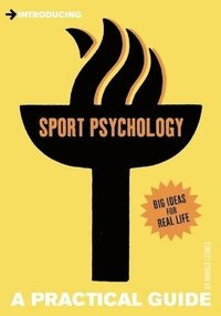 Introducing sport psychology - a practical guide