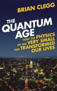bokomslag The Quantum Age