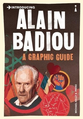 Introducing alain badiou - a graphic guide