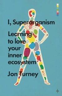bokomslag I, Superorganism