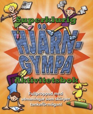 bokomslag Superklurig Hjärngympa : aktivitetsbok