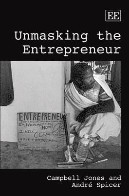 bokomslag Unmasking the entrepreneur
