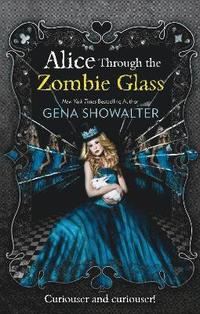 bokomslag Alice Through the Zombie Glass
