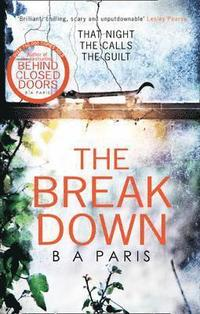 bokomslag The Breakdown: The gripping thriller from the bestselling author of Behind Closed Doors
