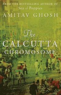 bokomslag The Calcutta Chromosome
