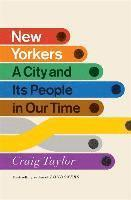 bokomslag New Yorkers: A City and Its People in Our Time