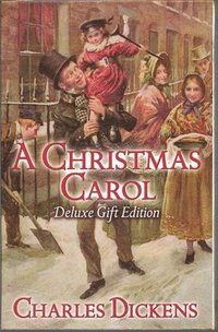 bokomslag A Christmas Carol Deluxe Edition