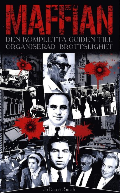 bokomslag Maffian : den kompletta guiden till organiserad brottslighet
