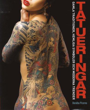 bokomslag Tatueringar : gamla traditioner, hemliga tecken och moderna trender