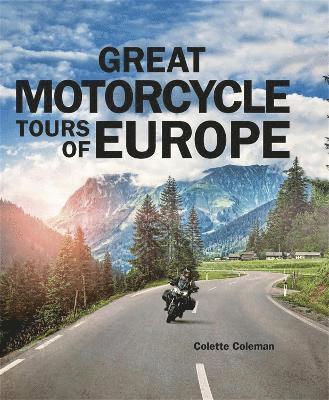 bokomslag Great Motorcycle Tours of Europe