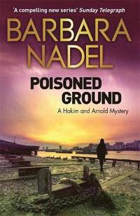 bokomslag Poisoned ground - a hakim and arnold mystery