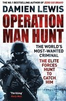 bokomslag Operation Man Hunt: The Hunt for the Richest, Deadliest Criminal in History